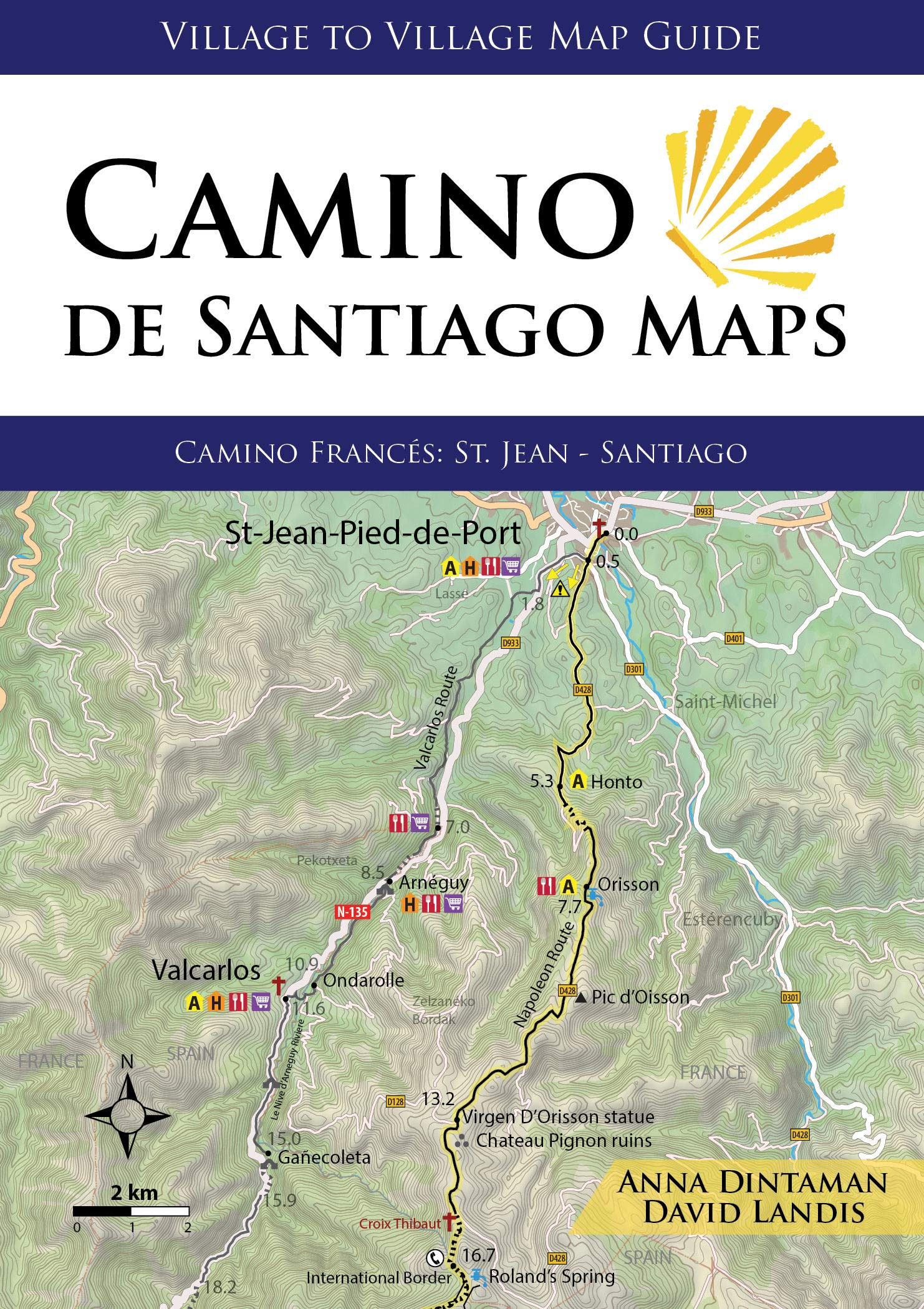 Camino de Santiago Maps, Camino Francés: St. Jean - Santiago (Village to  Village Map Guide): Anna Dintaman, David Landis: 9781947474086: Amazon.com:  Books