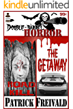 Double Barrel Horror: Roadkill / The Getaway