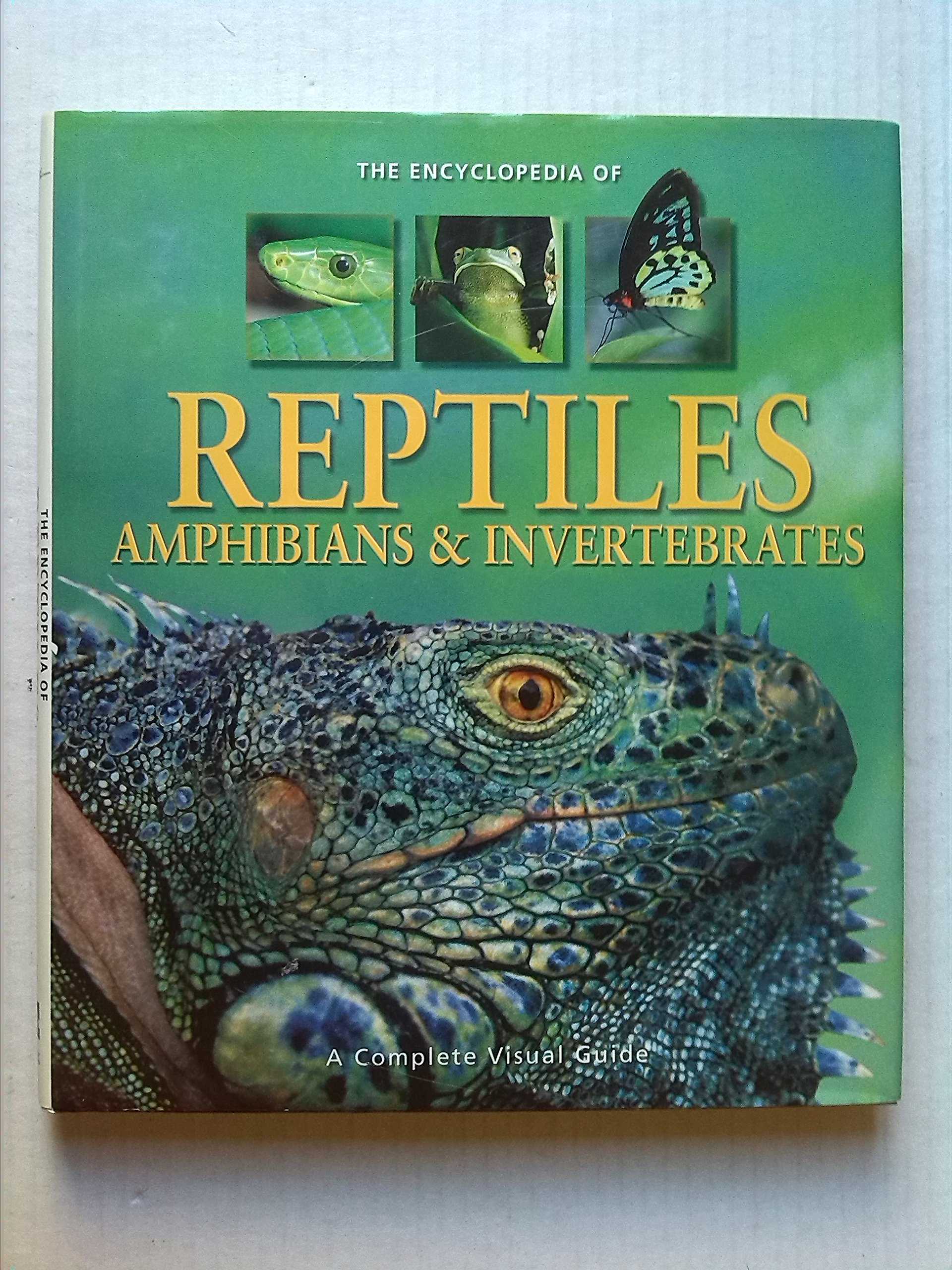 The Encyclopedia of Reptiles, Amphibians & Invertebrates