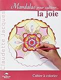 Mandalas pour cultiver la joie