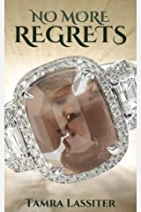 No More Regrets Kindle Edition