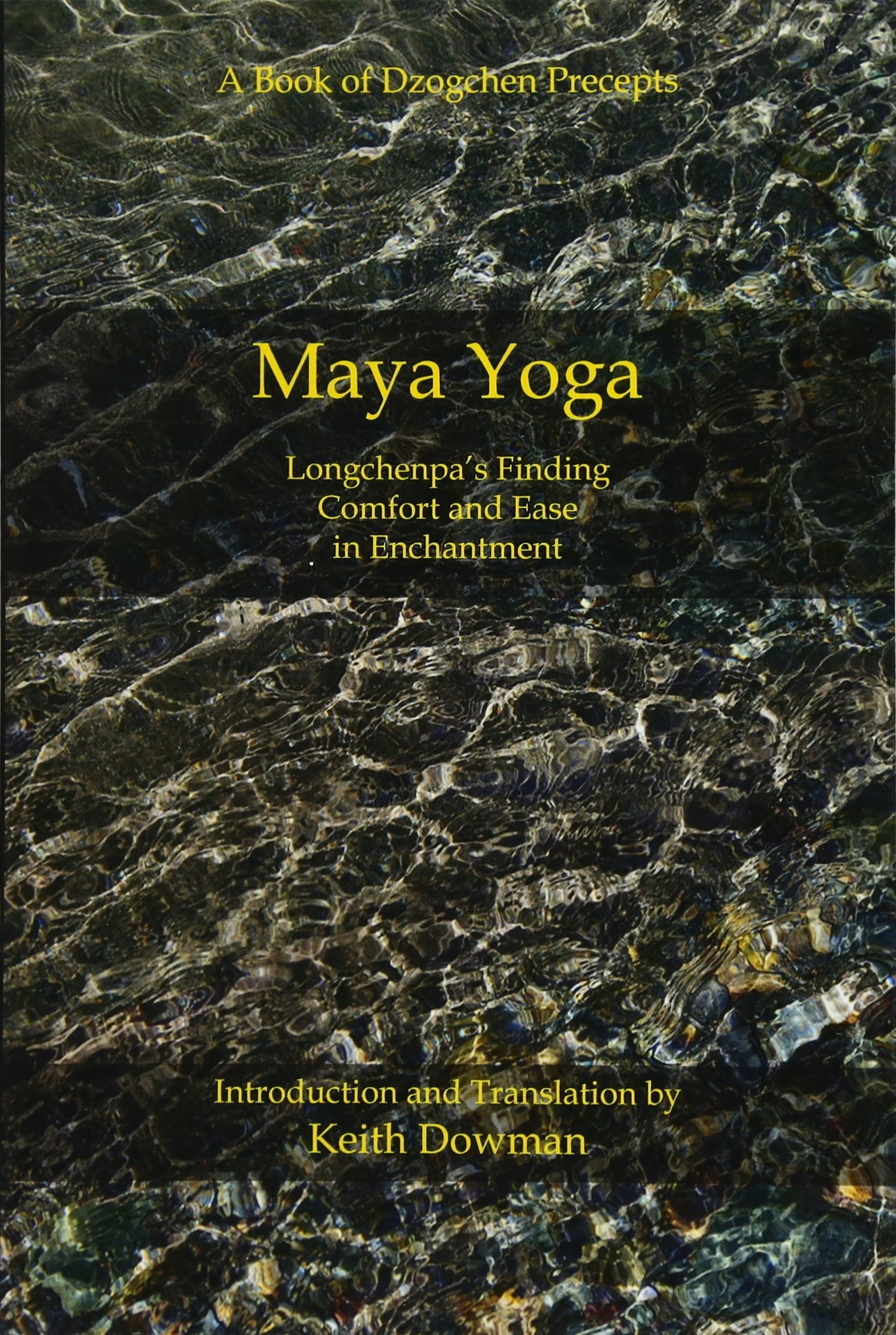Amazon.com: Maya Yoga: Longchenpas Finding Comfort and Ease ...