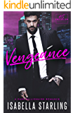 Vengeance: A Dark Billionaire Romance (Empire Sin)
