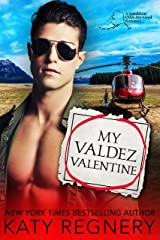 My Valdez Valentine: An opposites attract, personal ad romance (An Odds-Are-Good Standalone Romance Book 4) Kindle Edition