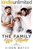 The Family We Make: An Mpreg Romance (Helion Club Book 1)
