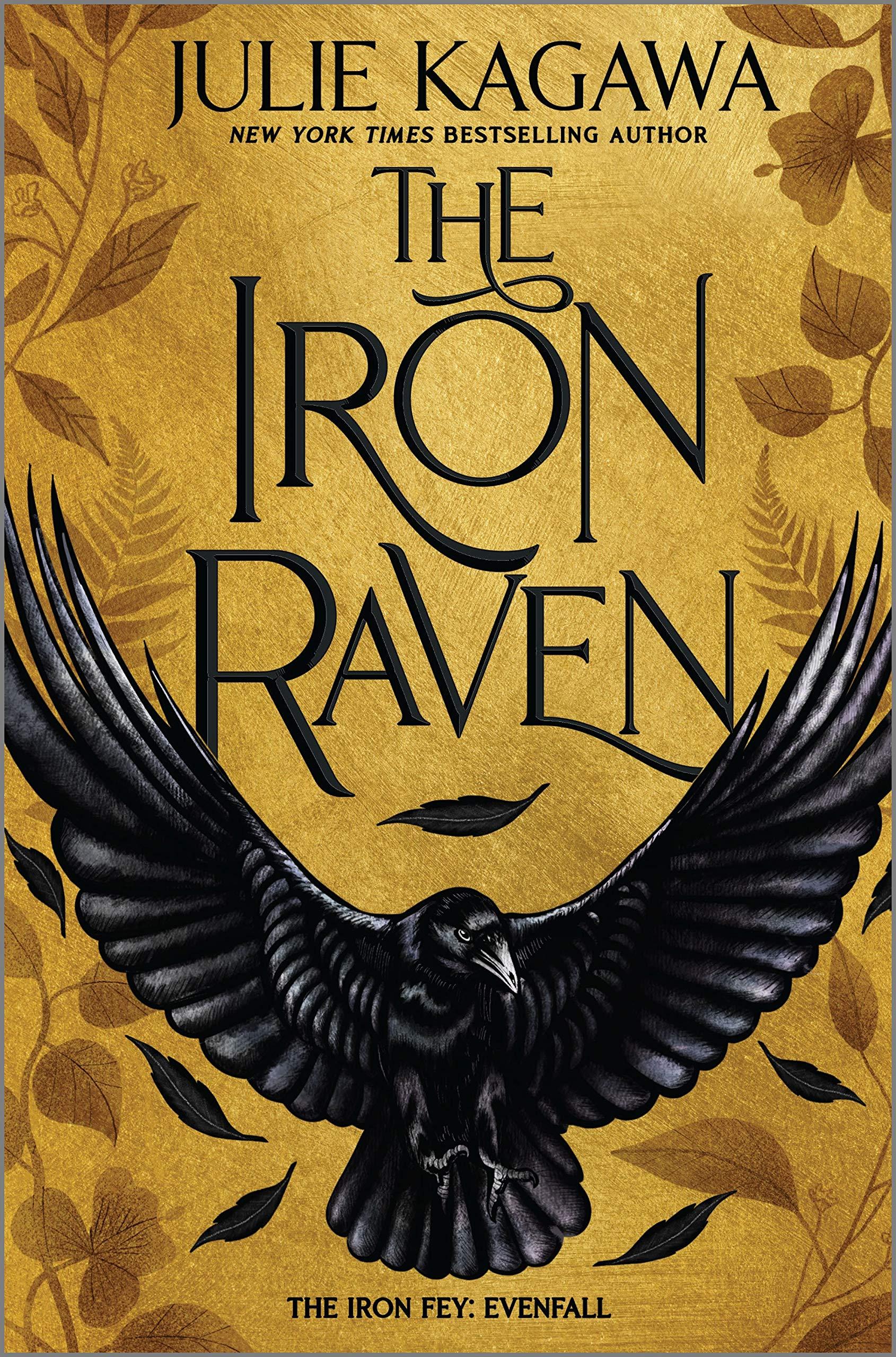 The Iron Raven: 1 (The Iron Fey Evenfall): Amazon.es: Kagawa ...