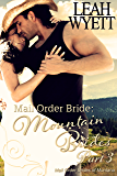 Mail Order Bride: Mountain Brides - Part 3: Clean Historical Mail Order Bride Romance (Mountain Brides Series)
