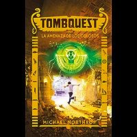 Tombquest. La amenaza de los colosos (Liliput nº 4)