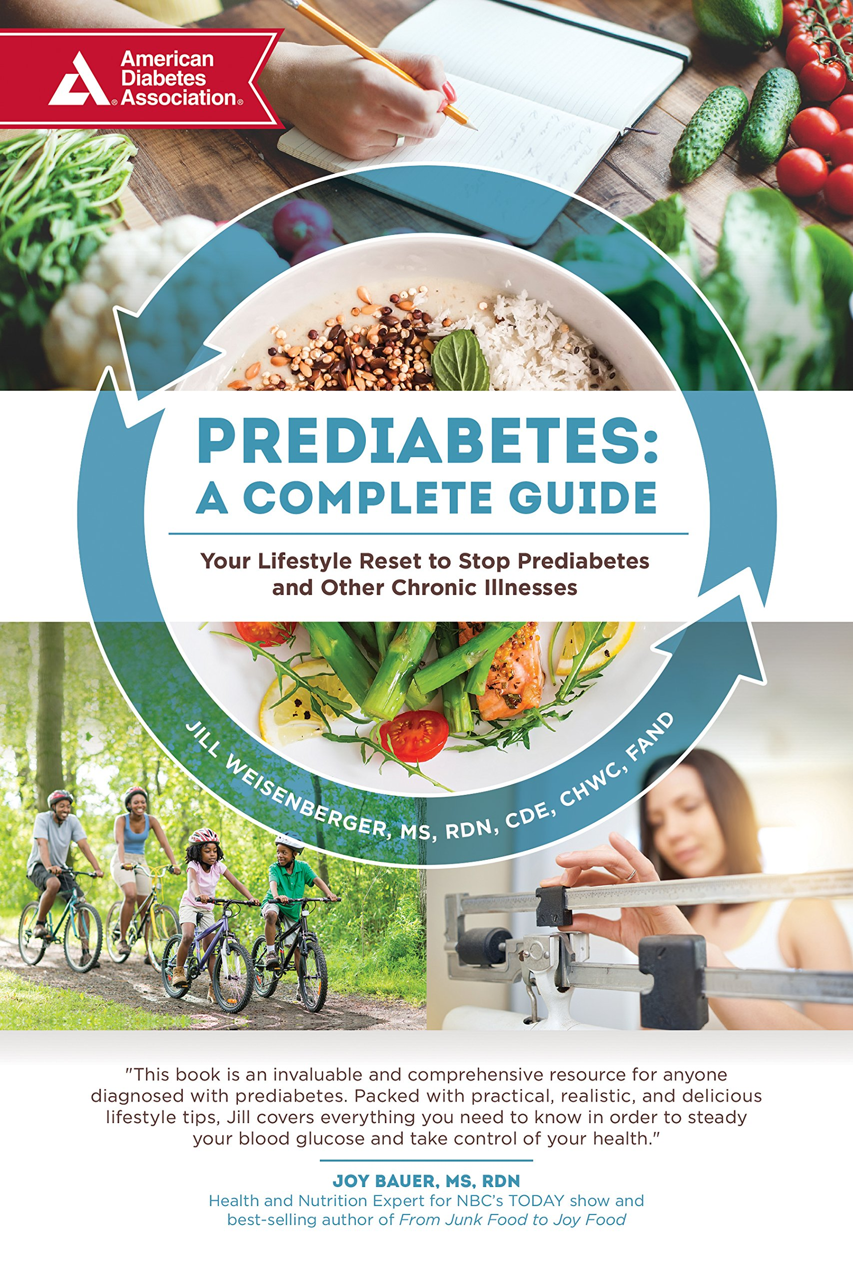 Prediabetes: A Complete Guide: Your Lifestyle Reset to Stop Prediabetes and  Other Chronic Illnesses: Jill Weisenberger MS RDN CDE FAND: 9781580406741:  ...