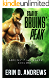 Star of Bruins' Peak (Bruins' Peak Bears Book 1)