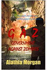 Governments Against Zombies: Against Zombies 6 Kindle Edition
