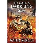 To Sail a Darkling Sea (Black Tide Rising Book 2)