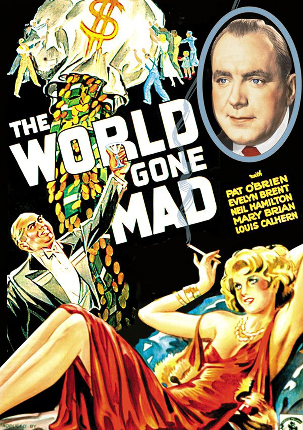 Amazon.com: The World Gone Mad: Pat O'Brien, Evelyn Brent, Neil Hamilton,  Mary Brian, Louis Calhern, J. Carrol Naish, Christy Cabanne: Movies & TV