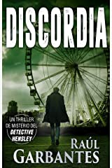 Discordia: Un thriller de misterio del detective Hensley (El experimentado detective Hensley nº 4) (Spanish Edition) Kindle Edition