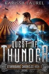 Quest of Thunder: A Young Adult Steampunk Fantasy (Stormbourne Chronicles Book 2) Kindle Edition