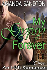My Gypsy Forever: An Irish Romance (The McDeglin Clan Book 3) Kindle Edition