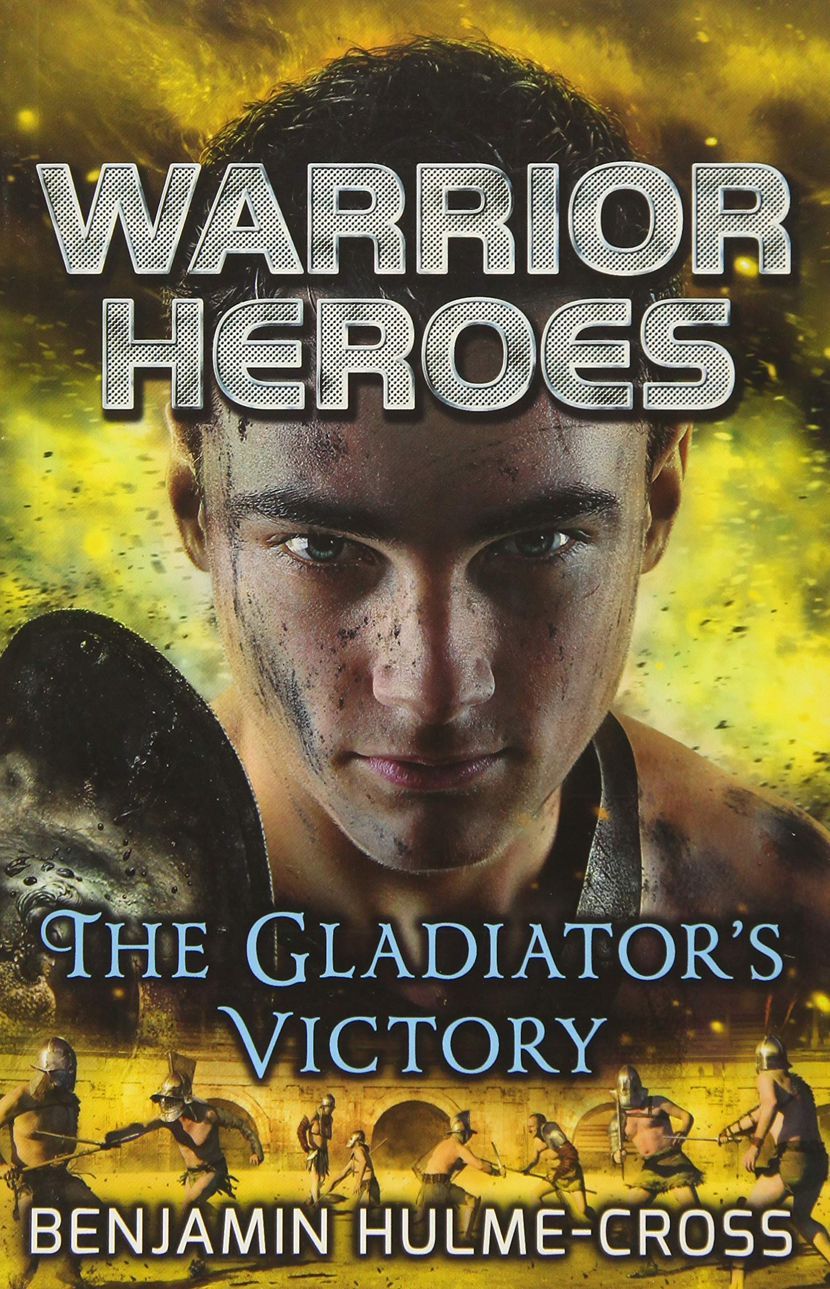 Image result for warrior heroes the gladiators victory front cover