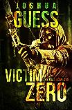 Victim Zero (The Fall Book 1)