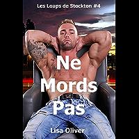 Ne Mords Pas (Les Loups de Stockton t. 4)