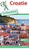 Guide du Routard Croatie 2018/19