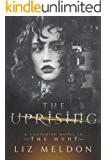 The Uprising: A Companion Novel (The Hunt Book 5)