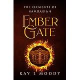 Ember Gate (The Elements of Kamdaria)