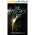 The Forever Life (The Forever Series Book 1)