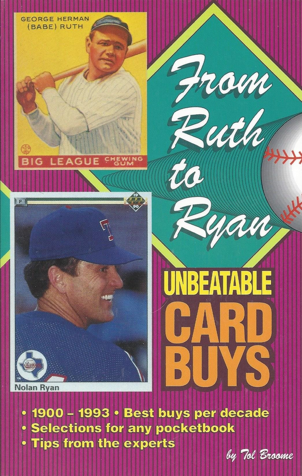 From Ruth to Ryand: Unbeatable Card Buys