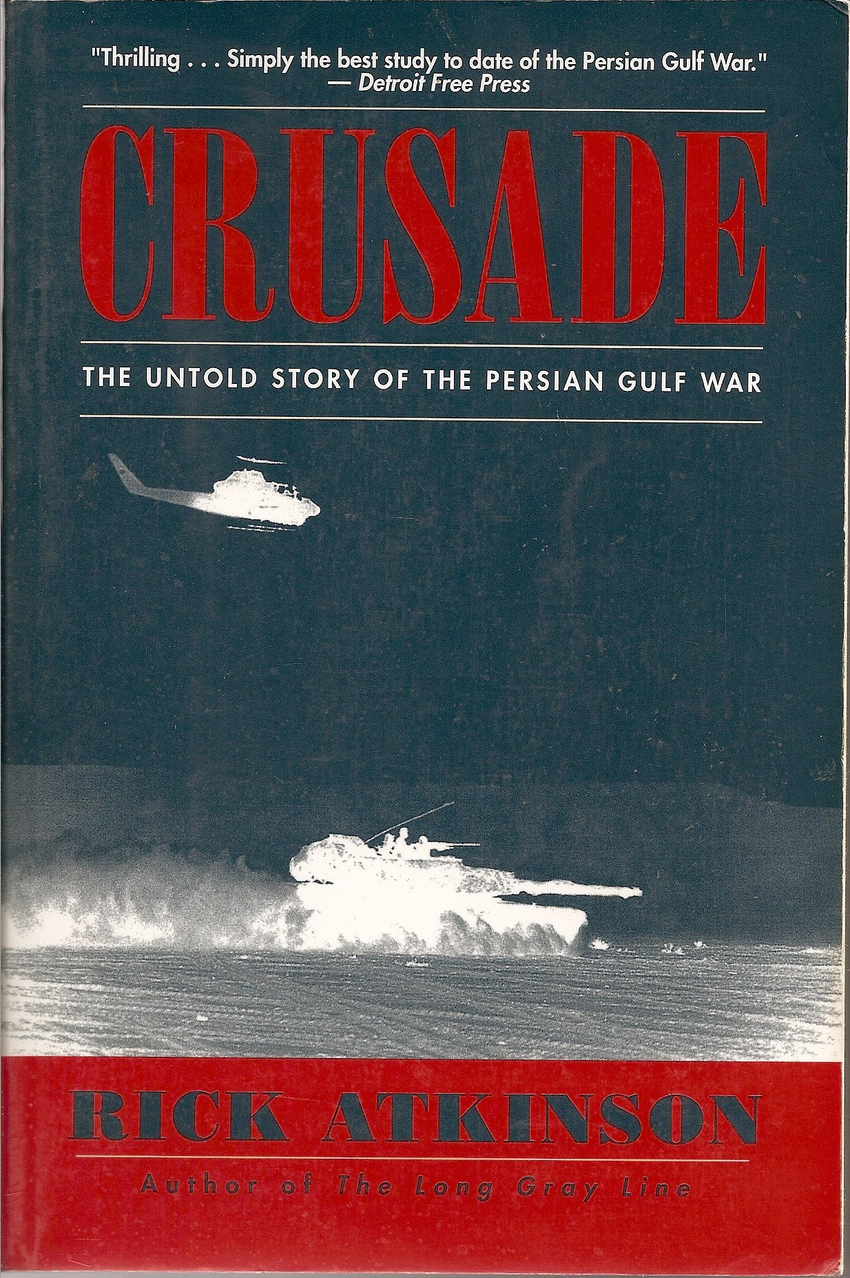 Crusade - The Untold Story Of The Persian Gulf War