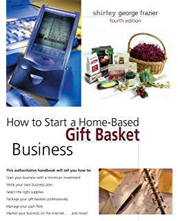 How To Start A Home Based Gift Basket Business 4th Home Based
