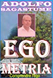 Egometria - comprendre l'ego