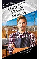 Striking Sparks (Dreamspun Desires Book 24) Kindle Edition