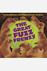 The Great Fuzz Frenzy Kindle Edition