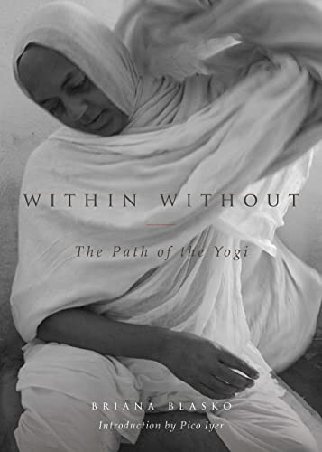 Within Without: The Path of the Yogi