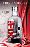 The Fix (If It's Broke Book 1)