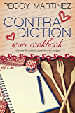 Contradiction: Series Cookbook (The Contradiction Series 3)