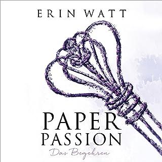 Paper Party: Die Leidenschaft (Paper-Reihe 3.5)