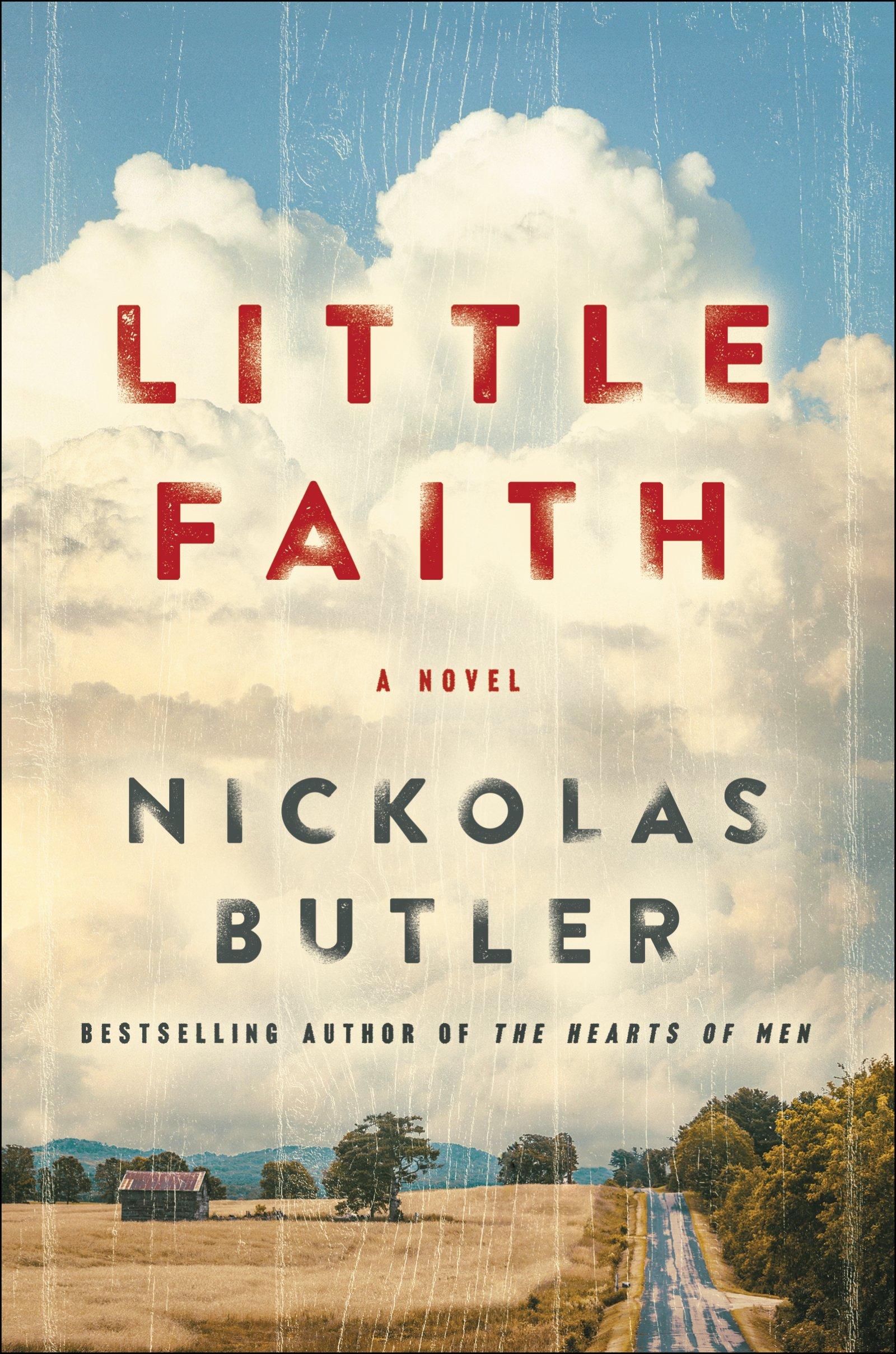 2b417239d3993 Amazon.com  Little Faith (9780062469717)  Nickolas Butler  Books