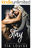 Stay: An enemies to lovers, single parent romance (stand-alone)