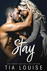 Stay: An enemies to lovers, single parent romance (stand-alone) Kindle Edition