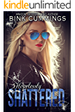 Hopelessly Shattered: (Sacred Sinners MC - Texas Chapter #1)