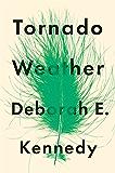 Tornado Weather: A Novel