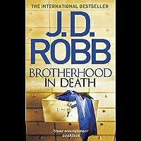 Brotherhood in Death: An Eve Dallas thriller (Book 42)