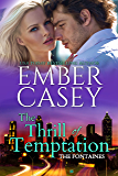 The Thrill of Temptation (The Fontaines Book 4)
