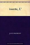 insecte, L'