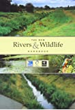The New Rivers and Wildlife Handbook (Rspb)