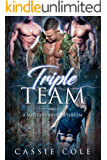 Triple Team: A Military Reverse Harem Romance