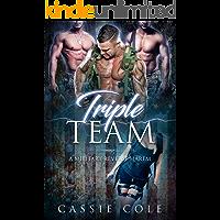 Triple Team: A Military Reverse Harem Romance