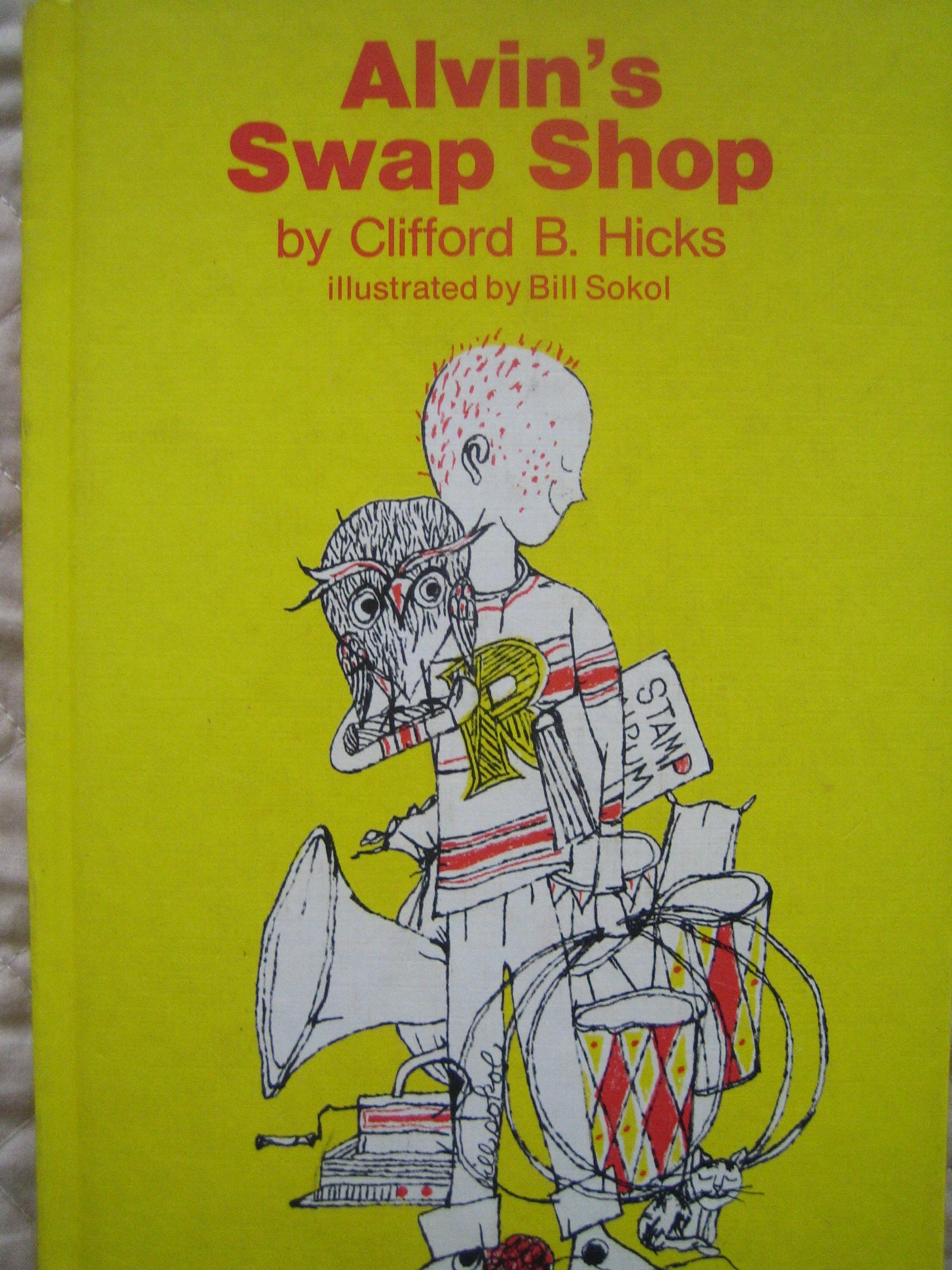 cdd959330c02 Alvin's Swap Shop: Clifford B. Hicks, Bill Sokol: Amazon.com: Books