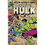 O Incrível Hulk - Volume 5. Coleção Histórica Marvel